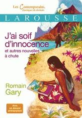 J'ai soif d'innocence et autres nouvelles à chute by Romain Gary