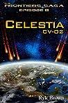 Celestia CV-02 (The Frontiers Saga #8)