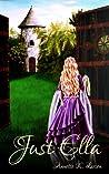 Just Ella by Annette K. Larsen