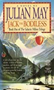 Jack the Bodiless (Galactic Milieu Trilogy #1)