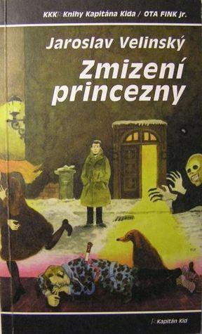 Zmizení princezny by Jaroslav Velinský