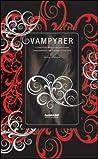 Vampyrer: En kulturkritisk studie av den västerländska vampyrberättelsen från 1700-talet till 2000-talet