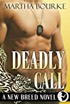 Deadly Call (New Breeds, #2)