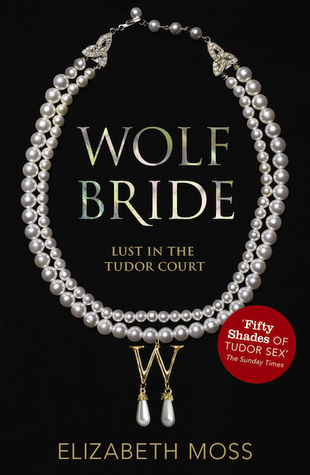 Wolf Bride (Lust in the Tudor Court, #1)