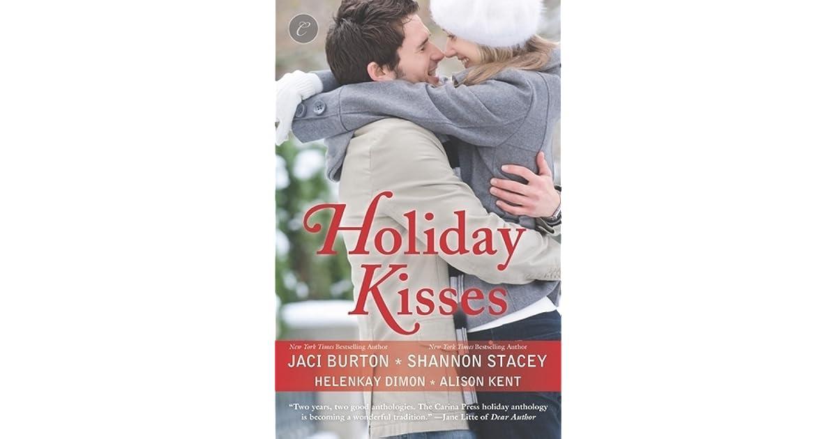 Holiday Kisses This Time Next Yeara Rare Giftits Not Christmas