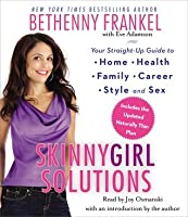 Skinnygirl Solutions: To Busy-Girl Problems
