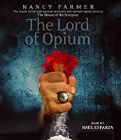 The Lord of Opium (Matteo Alacran, #2)