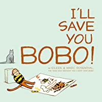 I'll Save You Bobo!: With Audio Recording