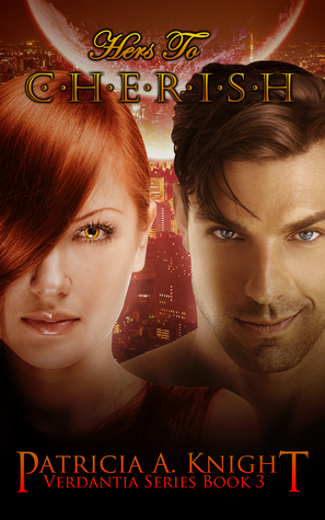 Hers To Cherish by Patricia A. Knight