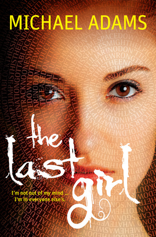The Last Girl (The Last Trilogy #1) by Michael Adams