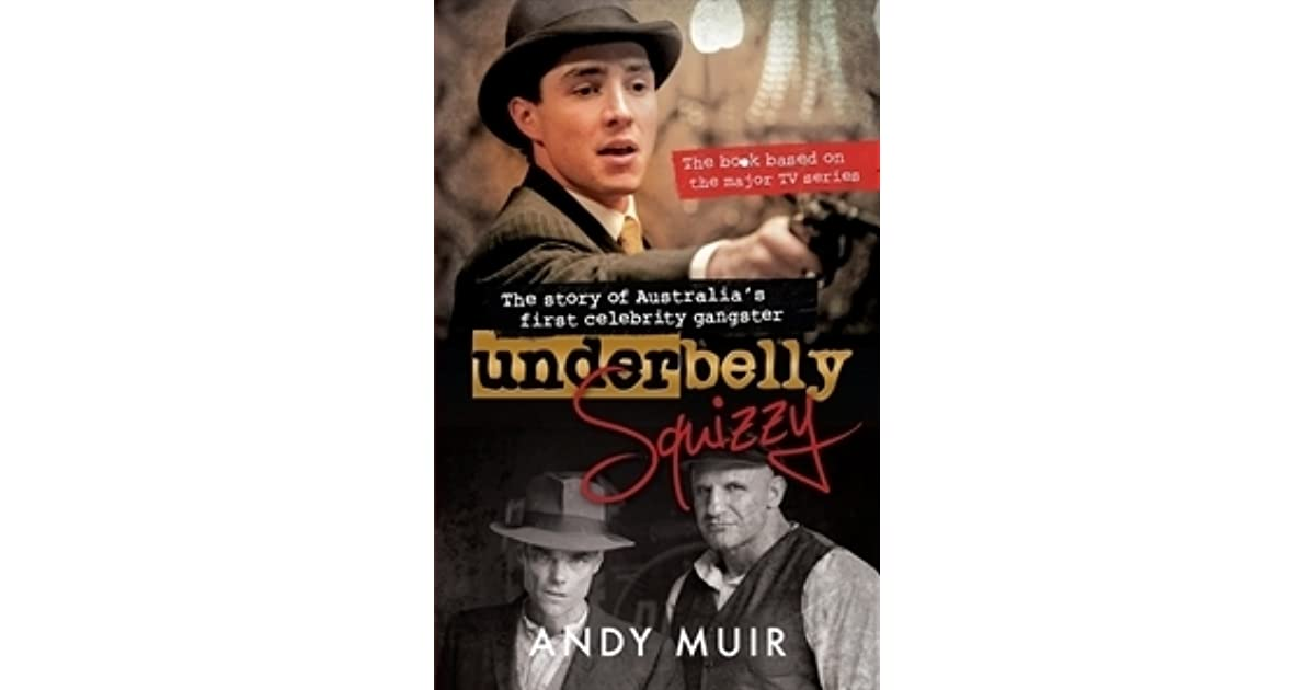 Underbelly Squizzy by Andy Muir