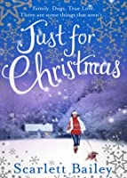 Just For Christmas: The most heart-warming festive romance of 2018