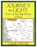 Journey to Light (High Duties of Pacia, #1)