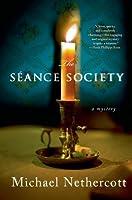 The Seance Society: A Mystery