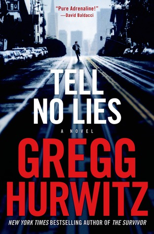 Tell No Lies by Gregg Andrew Hurwitz