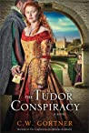 The Tudor Conspiracy (The Spymaster Chronicles, #2)