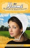 Naomi's Story (Romance in Amish Country #1)