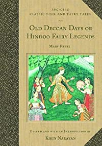 Old Deccan Days, Or, Hindoo Fairy Legends