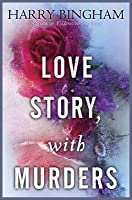 Love Story, With Murders (Fiona Griffiths, #2)