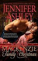 Mackenzie Family Christmas: The Perfect Gift (Highland Pleasures, #4.5)