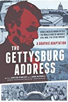 Gettysburg Address: A Graphic Adaptation