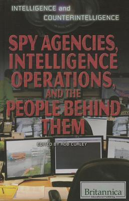 Spy-Agencies-Intelligence-Operations-and-the-People-Behind-Them