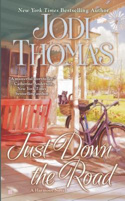 Just Down the Road (Harmony, #4)