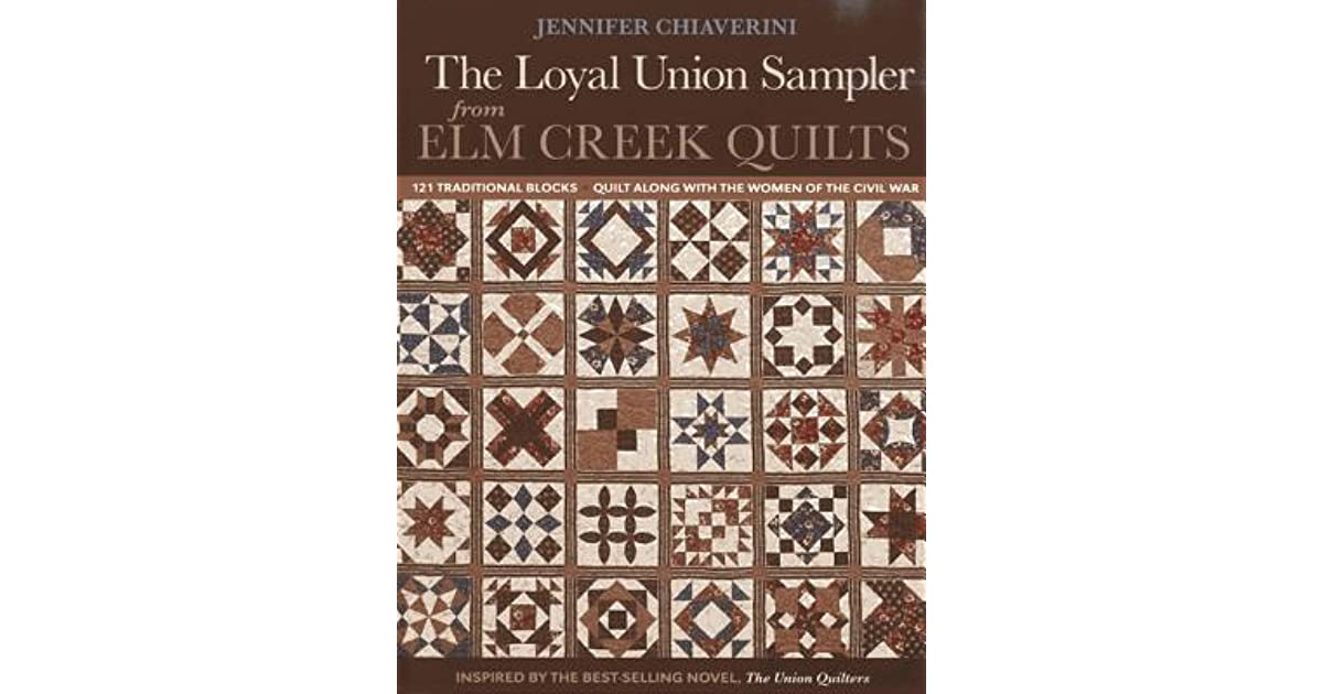 Loyal Union Sampler From Elm Creek Quilts 121 Traditional