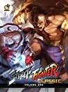 Street Fighter Classic Volume One: Hadoken (Street Fighter Classic, #1)