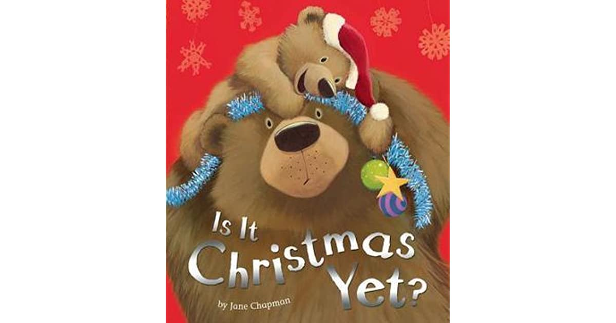 is it christmas yet by jane chapman