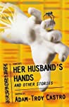 Her Husband's Hands and Other Stories
