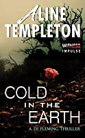 Cold in the Earth (DI Fleming #1)