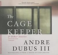 The Cage Keeper & Other Stories