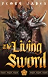 The Living Sword (Living Sword, #1)