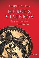 Héroes viajeros: Los griegos y sus mitos