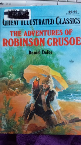 The Adventures of Robinson Crusoe by Daniel Defoe
