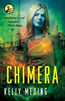 Chimera (MetaWars, #4)