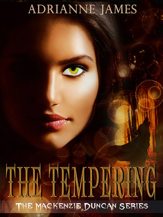The Tempering by Adrianne James