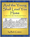 And the Young Shall Lead You Home (High Duties of Pacia, #3)