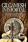 Gilgamesh Immortal (Chronicles of the Nephilim, #3) audiobook download free