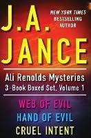 J.A. Jance's Ali Reynolds Mysteries 3-Book Boxed Set, Volume 1: Web of Evil, Hand of Evil, Cruel Intent