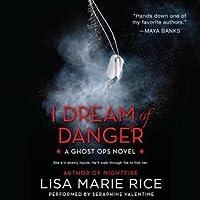 I Dream of Danger (Ghost Ops, #2)