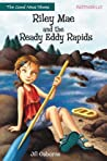 Riley Mae and the Ready Eddy Rapids (The Good News Shoes)