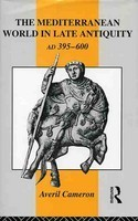 The Mediterranean World in Late Antiquity, AD 395-600