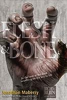 Flesh & Bone (Rot & Ruin #3)