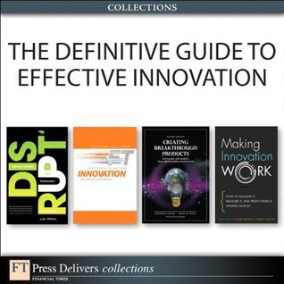 The Definitive Guide to Effective Innovation