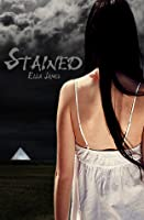 Stained (Stained, #1)