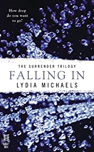 Falling In (The Surrender Trilogy, #1)
