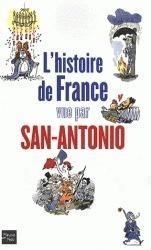 L'histoire de France vue par San Antonio