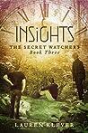 Insights (The Secret Watchers, #3)